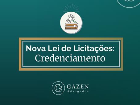 Nova Lei de Licitações: Credenciamento