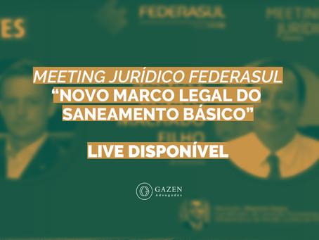 LIVE DISPONÍVEL: NOVO MARCO LEGAL DO SANEAMENTO BÁSICO