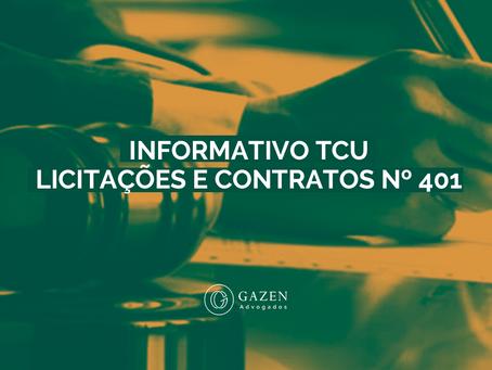 INFORMATIVO TCU LICITAÇÕES E CONTRATOS Nº 401