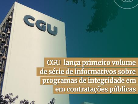 CGU lança série de informativos sobre programas de integridade em contratações públicas