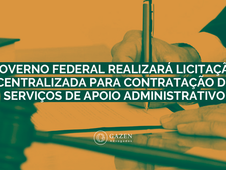 GOVERNO REALIZARÁ LICITAÇÃO CENTRALIZADA PARA CONTRATAÇÃO DE SERVIÇOS DE APOIO ADMINISTRATIVO