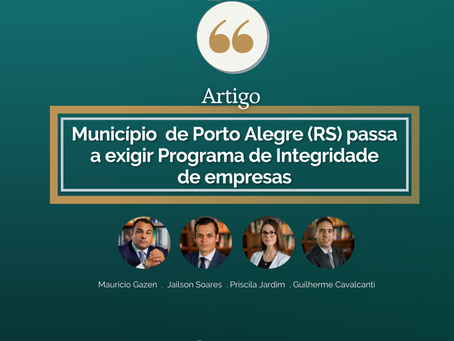 Artigo: Município  de Porto Alegre (RS) passa a exigir Programa de Integridade de empresas