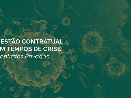 Gestão Contratual em tempos de crise: Contratos Privados