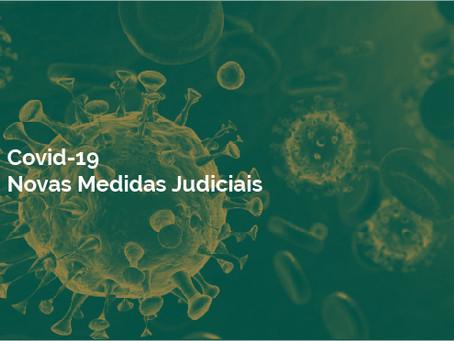 [ATUALIZAÇÃO] Covid-19 - Novas Medidas Judiciais