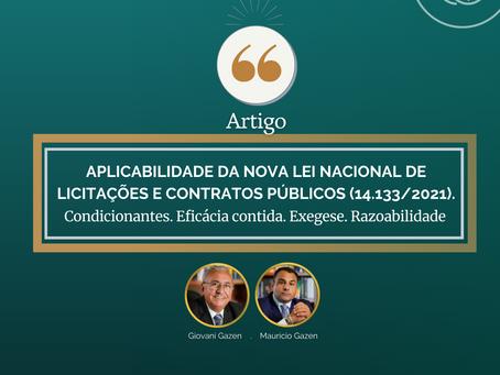 APLICABILIDADE DA NOVA LEI NACIONAL DE LICITAÇÕES E CONTRATOS PÚBLICOS (14.133/2021).