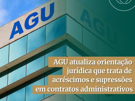 AGU atualiza orientação jurídica que trata de acréscimos e supressões em contratos administrativos