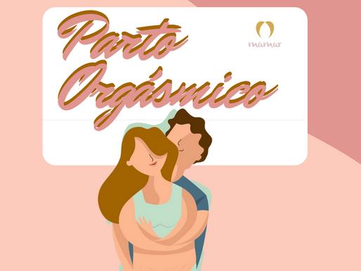 PARTO ORGÁSMICO