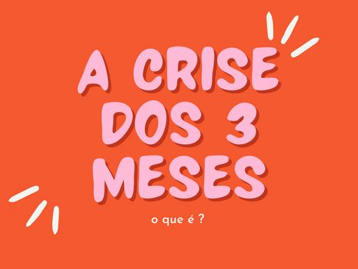 Crises dos três meses