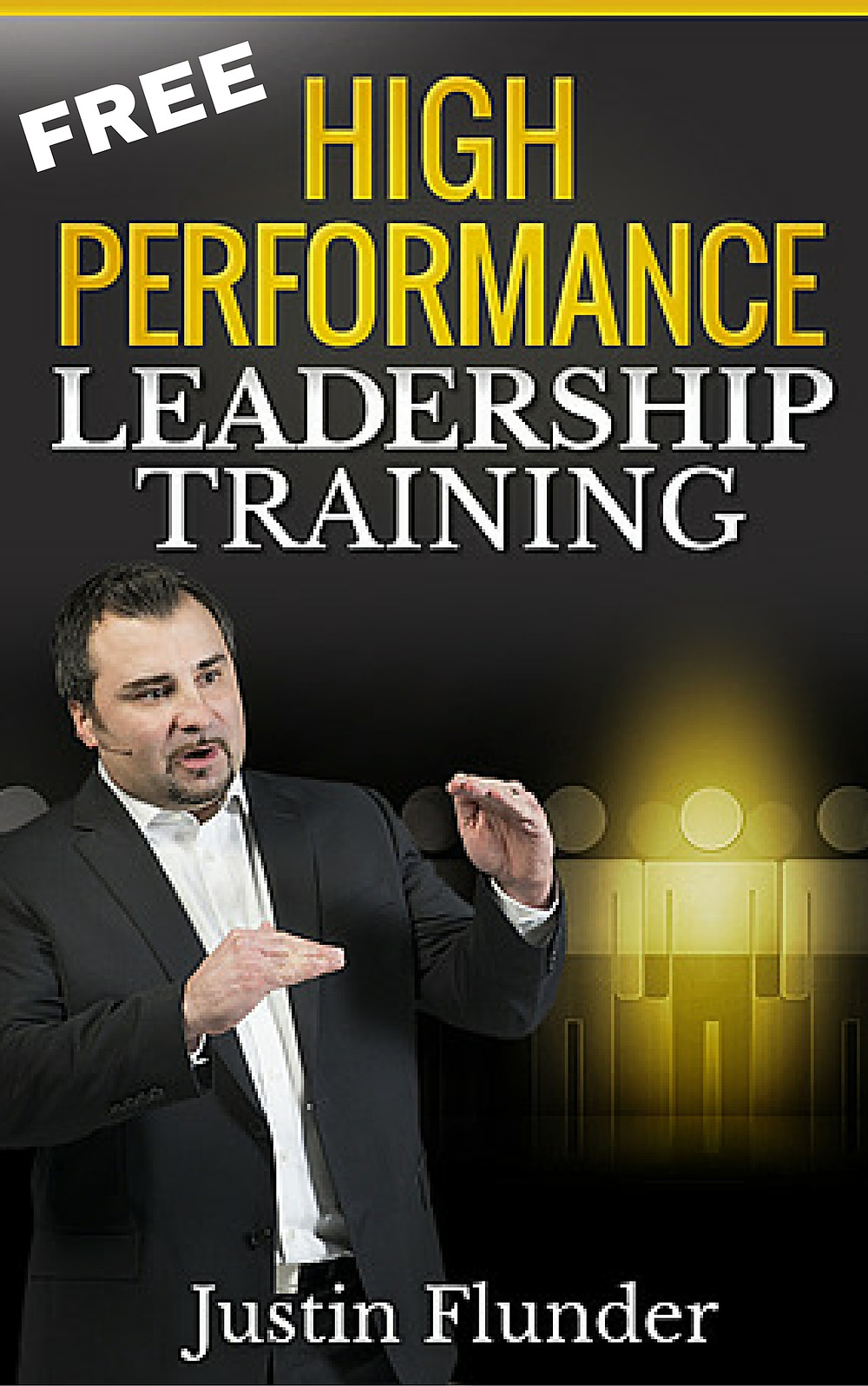 Click here to get instant access to FREE High Performance Leadership Video Training