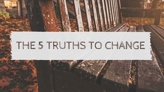 The 5 Truths of Change