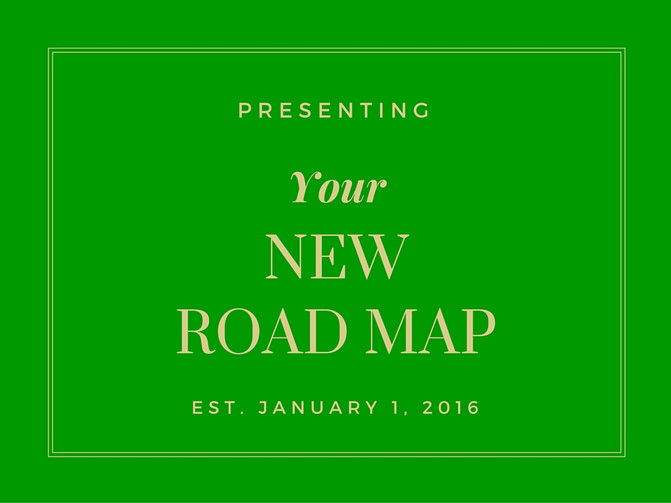 Your New Road Map