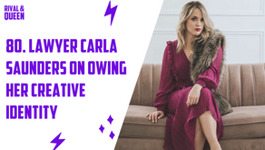 80. Leaning into Your Creative Identity with Carla Saunders