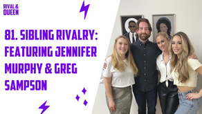 81. Sibling Rivalry with Greg Sampson & Jennifer Murphy