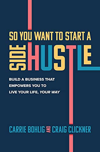 So You Want to Start a Side Hustle