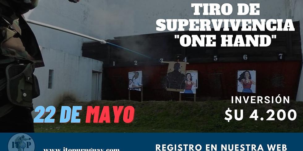 """TIRO DE SUPERVIVENCIA """"ONE HAND"""""""