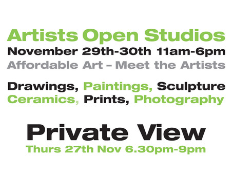 Winter Open Studios -  Come to the Private View 27th Nov!