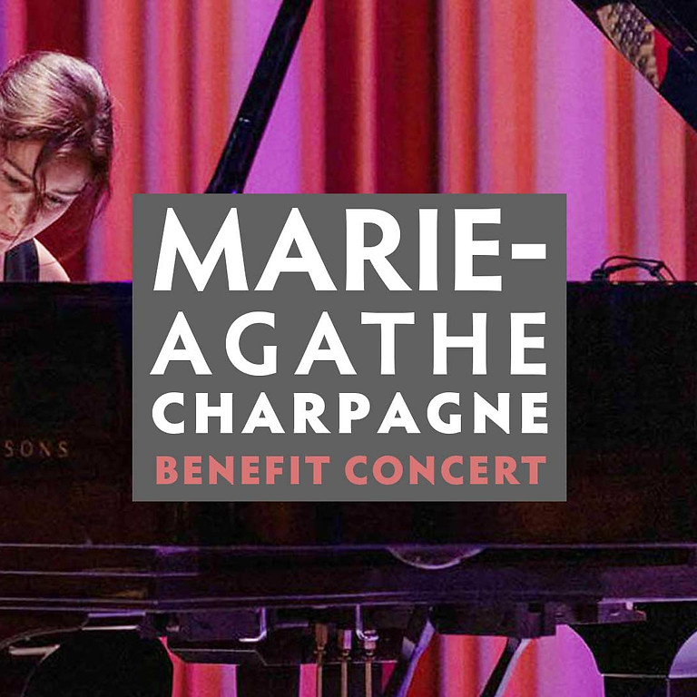 Marie-Agathe Charpagne Benefit Concert