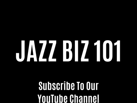 Jazz Biz 101 Video Series