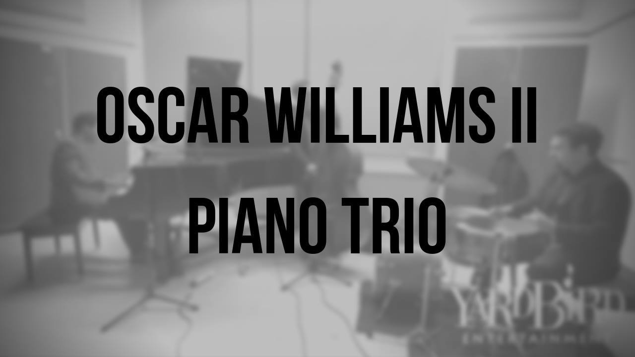 Oscar Williams II | Piano Trio