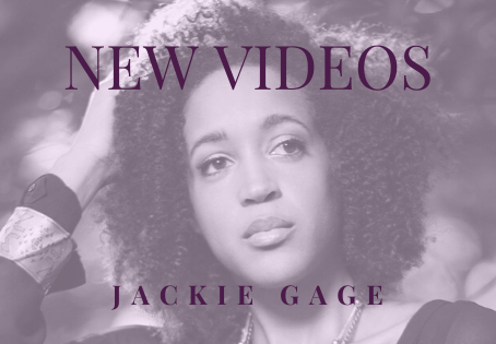 NEW upcoming Jackie Gage videos + performances!