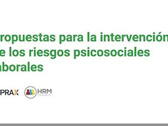 Propuestas para la intervención de los riesgos psicosociales laborales