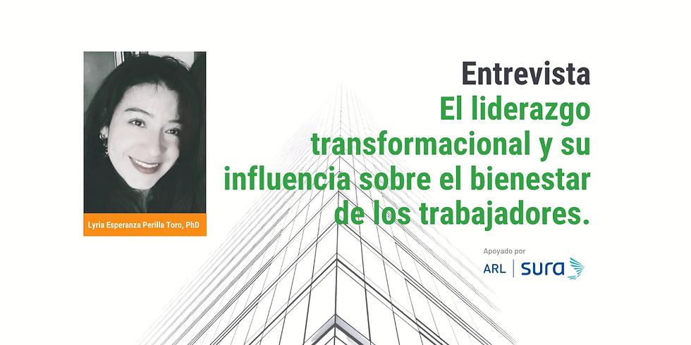 El liderazgo transformacional y su influencia sobre el bienestar de los trabajadores.