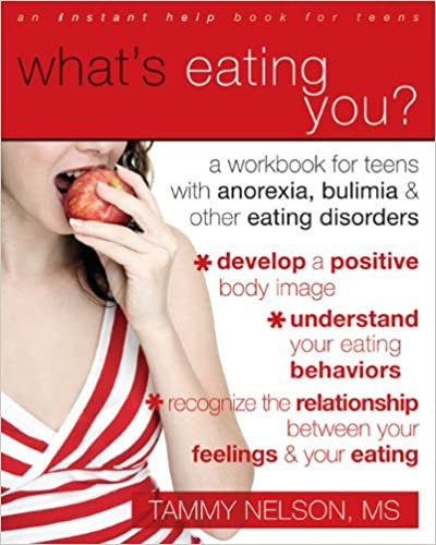 What's Eating You, A Workbook for Teens