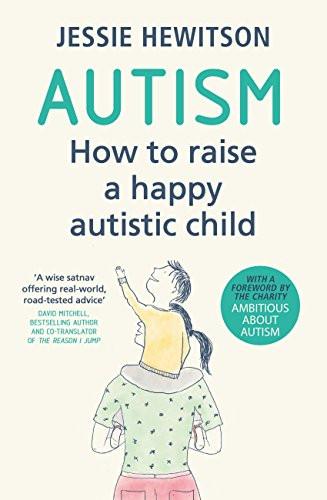 How to Raise a Happy Autistic Child
