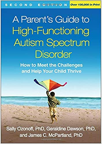 A Parent's Guide to High Functioning Autism