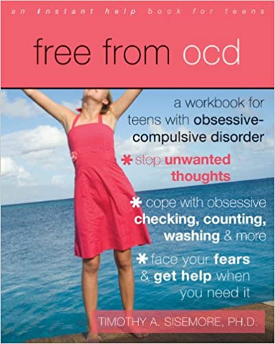 Free from OCD A Workbook for Teens