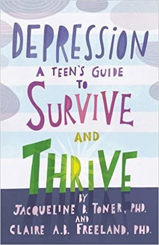 Depression A Teen's Guide to Survive