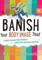 Banish Your Body Image Thief