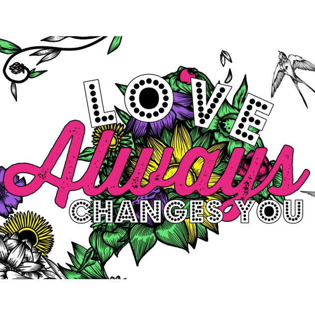 LOVE ALWAYS - Changes You
