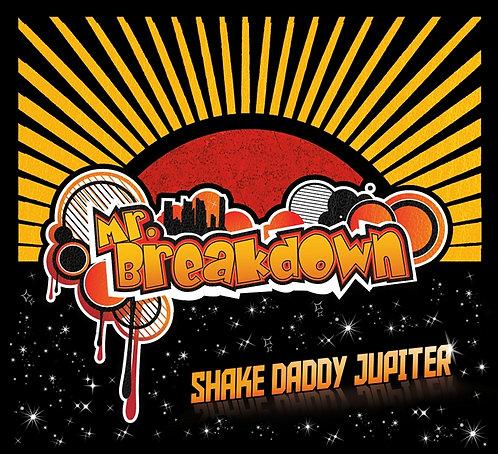 CD: Shake Daddy Jupiter (Physical Copy)