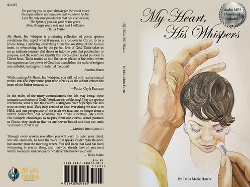 Hard Copy My Heart, His Whispers