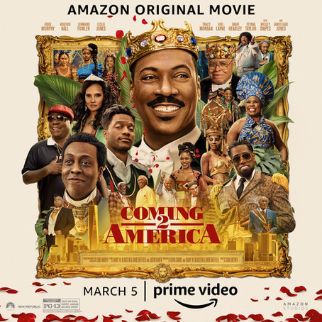 Coming 2 America Trailer is Out and We're Excited