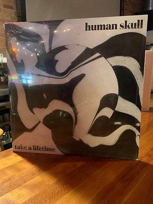 Human Skull - Take A LifetimeVinyl