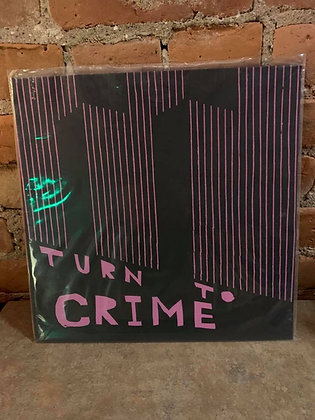 Turn To Crime Actions LP