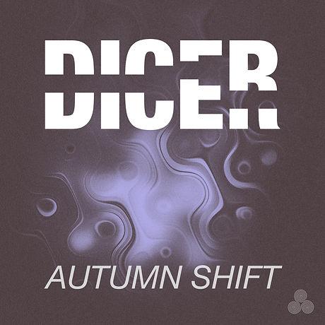 AutumnShift_Dicer_FinalArtwork.jpg