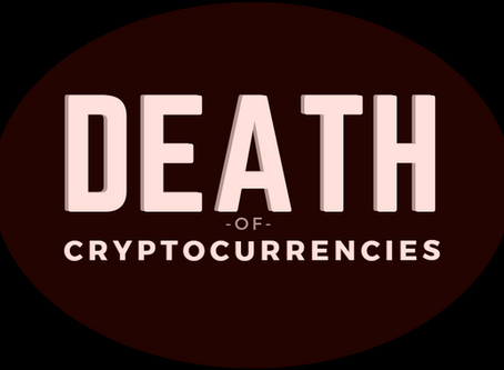 Cryptocurrencies are Dead