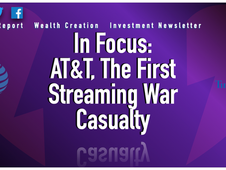 In Focus: AT&T, The First Streaming War Casualty