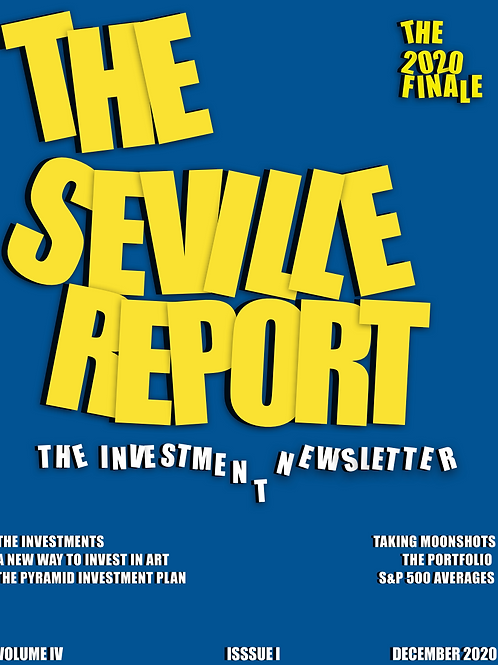 The Seville Report Investment Newsletter Dec. 2020