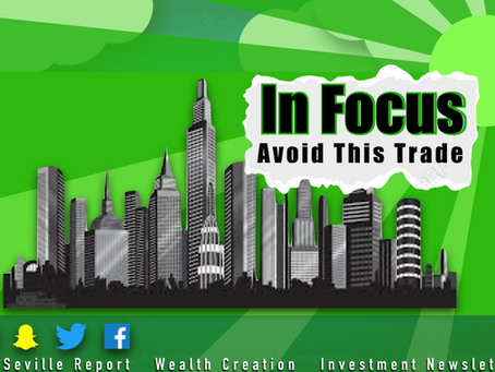 In Focus: Avoid This Trade