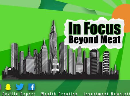 In Focus: Beyond Meat