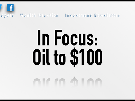 In Focus: Oil to $100?