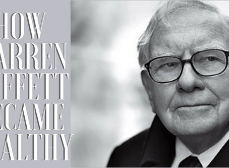 How Warren Buffett Became Wealthy