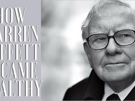 How Warren Buffett Became Wealthy