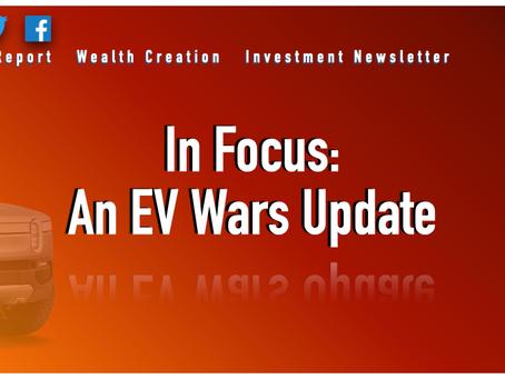 In Focus: EV Wars Update