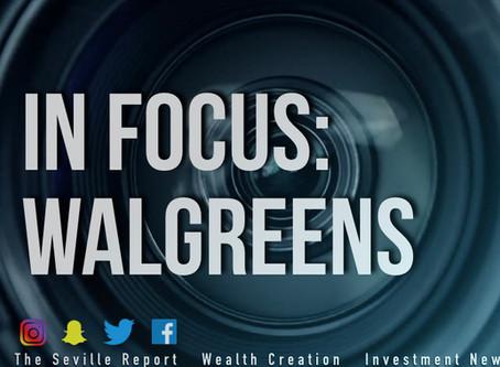 In Focus: Walgreens