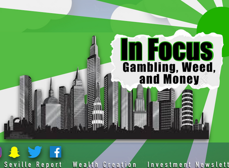 In Focus: Gambling, Weed, and Money